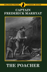The Poacher, by Captain Frederick Marryat (Paperback)