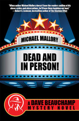 Dead and In Person!: A David Beauchamp Mystery, by Michael Mallory (Paperback)