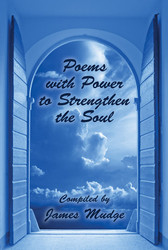 Poems with Power to Strengthen the Soul, by Robert Browning, Elizabeth Barrett Browning, and Samuel Johnson (Paperback)
