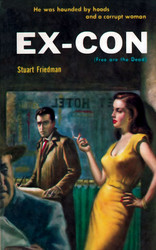 Ex-Con, by Stuart Friedman (Paperback)