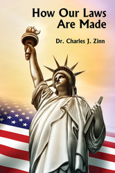 How Our Laws are Made, by Dr. Charles J. Zinn (Paperback)