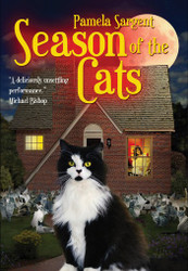 Season of the Cats, by Pamela Sargent (Paperback)
