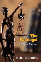 The Paralegal, a New Career, by Richard Deming (Paper)