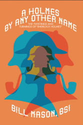 A Holmes By Any Other Name, by Bill Mason (ePub/Kindle/pdf)
