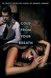 Cold from Your Breath, by Francis Jarman (Paperback)