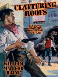 Clattering Hoofs, by William MacLeod Raine (epub/Kindle/pdf)