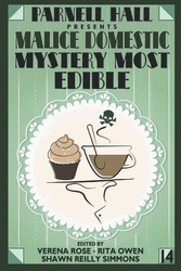Murder Most Edible (2019 Malice Domestic anthology) PAPERBACK