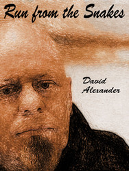 Run from the Snakes, by David Alexander (epub/Kindle/pdf)