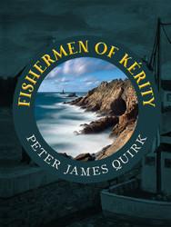 Fishermen of Kérity, by Peter James Quirk (epub/Kindle/pdf)