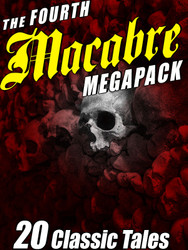 The Fourth Macabre MEGAPACK® (epub/Kindle/pdf)