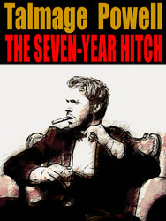 The Seven Year Hitch, by Talmage Powell (epub/Kindle/pdf)