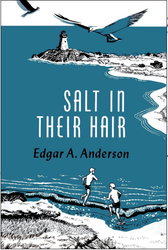 Salt in Their Hair, by Edgar A. Anderson (paperback