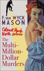 The Multimillion-Dollar Murders , by F. van Wyck Mason (paperback