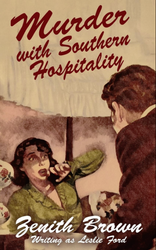 Murder with Southern Hospitality, by Leslie Ford (Zenith Brown) (paper)