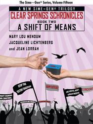 A Shift of Means: A Sime~Gen® Novel (Clear Springs Chronicles #2), by Mary Lou Mendum, Jacqueline Lichtenberg, Jean Lorrah (epub/Kindle/pdf)