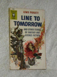 Line To Tomorrow, by Lewis Padgett (Henry Kuttner)