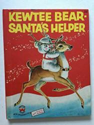 Kewtee Bear, Santa's Helper (Wonder Books, No. 652) Alan Reed and Bert Stout