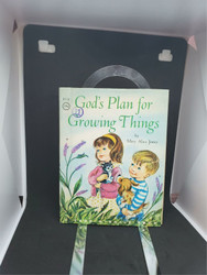 God's Plan for Growing Things [Unknown Binding]