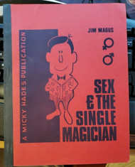 SEX AND THE SINGLE MAGICIAN , by Jim Magus (1974) oversized pb