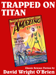 Trapped on  Titan, by David Wright O'Brien (epub/Kindle/pdf)