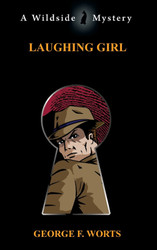 Laughing Girl, by George F. Worts (paperback)