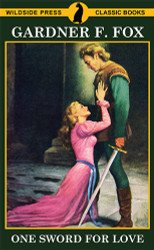 One Sword for Love, by Gardner F. Fox (paperback)