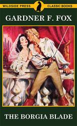 The Borgia Blade, by Gardner F. Fox (paperback)