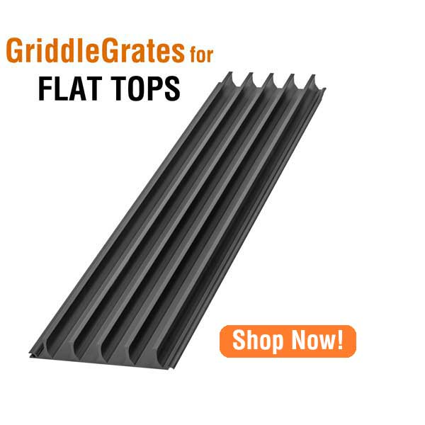 GriddleGrates for your Flat Top