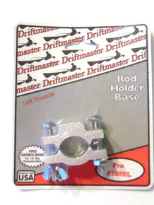 Rod Holder Base - Driftmaster 205-BL