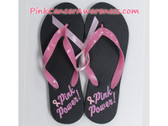 Black with Text Pink Power  Flip Flops