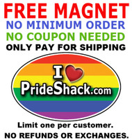 1 FREE Rainbow Magnet - Just Pay for shipping - No Minimum Order Required - No Coupon Code Needed! Pride Shack Gay Pride Rainbow Oval Car Magnet (3 x 5) - Limit One per Customer.