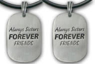 2pc Double Set - Always Sisters - Forever Friends Necklace - Silver Color Pewter Pendant with black PVC rope/chain included!