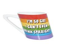 I'm So Gay, I Can't Even Drink Straight Mug -  Rainbow LGBT Gifts Gay & Lesbian - 14oz Slanted Coffee Mug