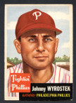 1953 Topps Baseball # 079  Johnny Wyrostek Philadelphia Phillies EX
