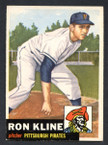 1953 Topps Baseball # 175  Ron Kline Pittsburgh Pirates EX