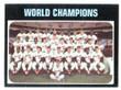 1971 Topps Baseball # 001  World Champions Baltimore Orioles EX/MT-2