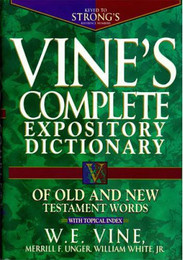 Vine's Complete Expository Dictionary