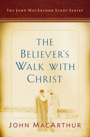 Believer's Walk With Christ