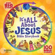 Its All About Jesus Bible Storybook