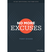 No More Excuses - 90 Day Devotional For Teen Guys