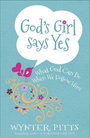 God's Girl Says Yes