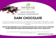 Dark Chocolate, Dark Balsamic