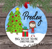 Christmas Ornament – Personalized big sister to be - light skin