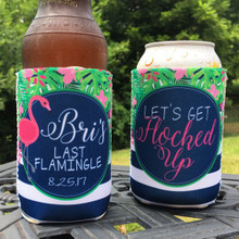 Beach Vacation Koozies or coolies - last flamingle let's get flocked up flamingo koozies