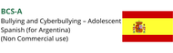 BCS-A (Bullying and Cyberbullying Scale - Adolescents)  Non Commercial (Spanish for Argentina)