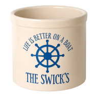 Whitehall Personalized Life is Better on a Boat Crock