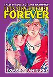 Let's Stay Together Forever by Tomoko Taniguchi (2003, Trade Paperback)