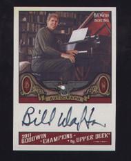2011 GOODWIN CHAMPIONS BILL WALTON AUTOGRAPHED UD CARD