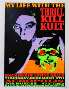 My Life With the Thrill Kill Kult Original Silkscreen Poster Signed Frank Kozik