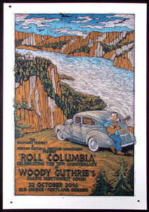 Woody Guthrie Poster Roll Columbia His Pacific NW Songs 75th Signed Gary Houston